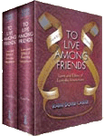 To Live Among Friends: By Rabbi Dovid Castle